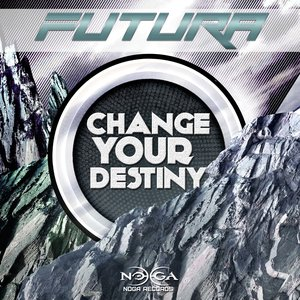 Image for 'Change Your Destiny'