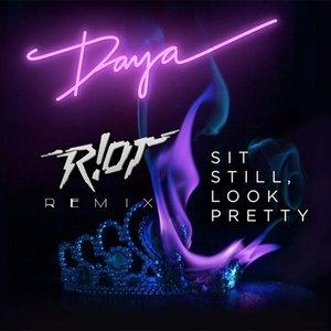 Album cover for Sit Still, Look Pretty (R!Ot Remix)