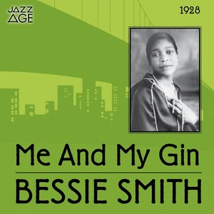 Image for 'Me and My Gin (Original Recordings, 1928)'
