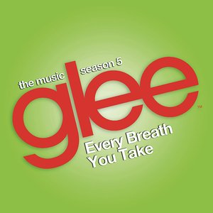 Image for 'Every Breath You Take (Glee Cast Version)'