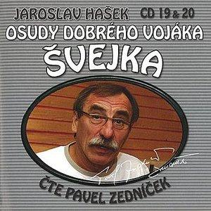 Image for 'Hašek: Osudy dobrého vojáka Švejka CD 19 & 20'