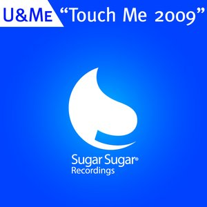 Imagem de 'Touch Me 2009 (Steve Slight Banglaroad Remix)'