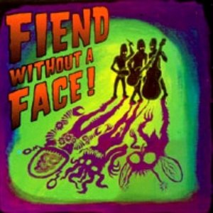 Image for 'Fiend Without A Face'