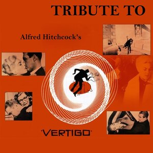 Image for 'Tribute to Alfred Hitchcock's Vertigo'