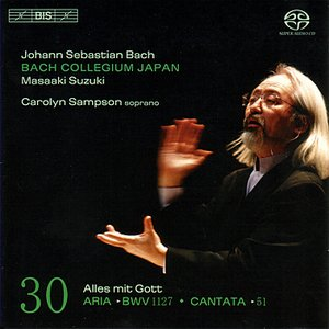 Image for 'BACH, J.S.: Cantatas, Vol. 30 (BWV 51, 1127)'