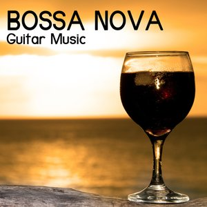 Image for 'Bossa Nova Restaurant Music, Bossa Nova Guitar Music and Brazilian Background Restaurant Music for Dinner'
