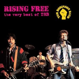Image for 'Rising Free - The Very Best Of TRB'