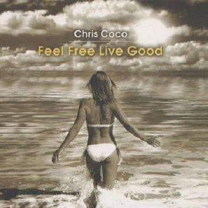 Image for 'Feel Free Live Good'