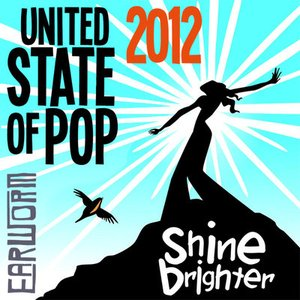 Image for 'United State of Pop 2012 (Shine Brighter)'