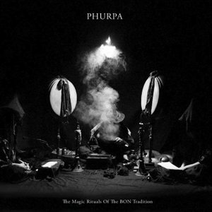 "Image for 'Phurpa ""The Magic Rituals of the Bon Tradition""'"