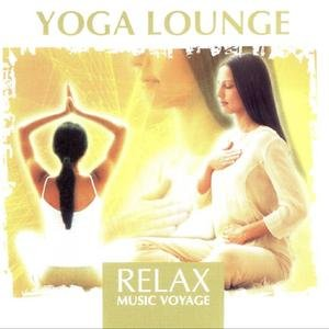 Image for 'Relax Music Voyage - Yoga Lounge'