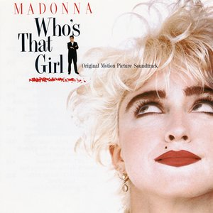 Bild för 'Who's That Girl Soundtrack'