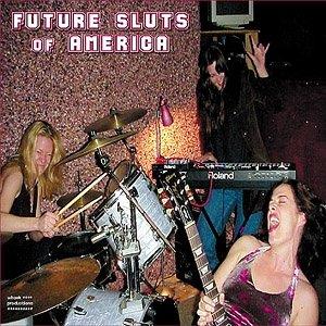 Imagem de 'Future Sluts of America'