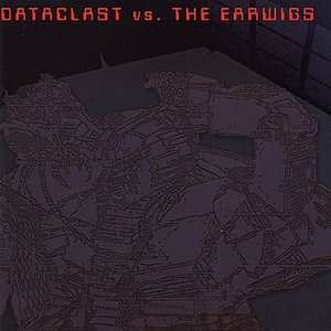 Image for 'Dataclast vs. The Earwigs'