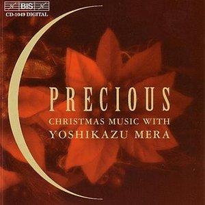 Image for 'PRECIOUS - CHRISTMAS MUSIC WITH YOSHIKAZU MERA'