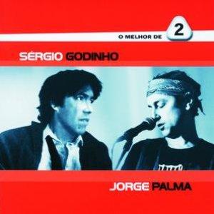 Image pour 'O Melhor De 2 - Sérgio Godinho / Jorge Palma'