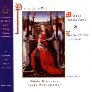 Image for 'Pierre de la Rue: Missa de Sancta Anna'