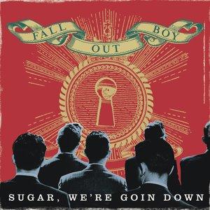 Imagem de 'Sugar, We're Goin Down'