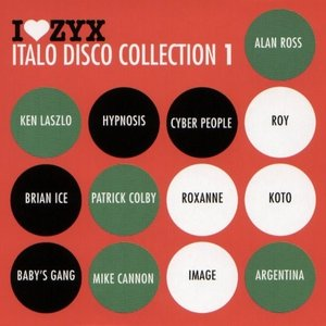 Image for 'I Love ZYX Italo Disco Collection 1'
