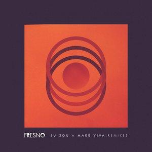 Image pour 'Eu Sou a Maré Viva: Remixes'