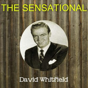 Image for 'The Sensational David Whitfield'