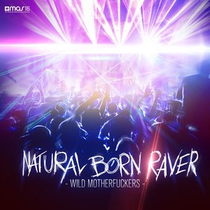 Image for 'Natural Born Raver'
