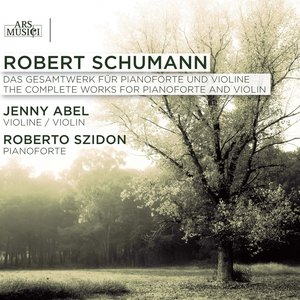 Image for 'Schumann: The Complete Works for Pianoforte and Violin'