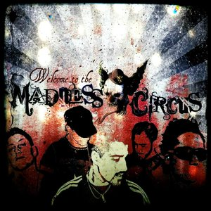 Image for 'Welcome to the Madness Circus'