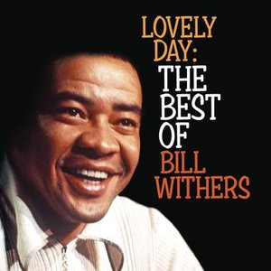 Image pour 'Lovely Day: The Best Of Bill Withers'