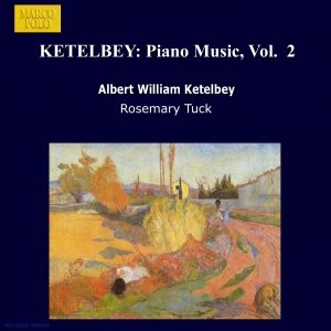 Image for 'KETELBEY: Piano Music, Vol.  2'