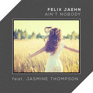 Image for 'Ain't Nobody (Loves Me Better) (feat. Jasmine Thompson)'