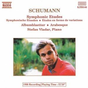 Image for 'SCHUMANN, R.: Symphonic Etudes / Albumblatter / Arabesque'