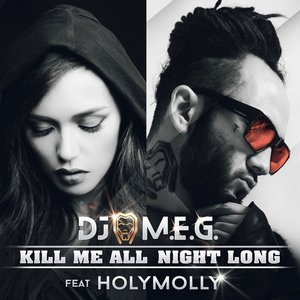 Image for 'Kill Me All Night Long (feat. Holy Molly) - Single'