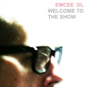 Image for 'Welcome To The Show [Single]'