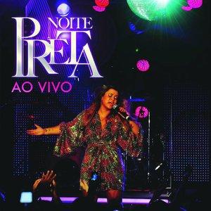 Image pour 'Noite Preta (Ao Vivo)'