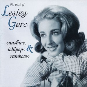 Image for 'Sunshine, Lollipops & Rainbows: The Best of Lesley Gore'