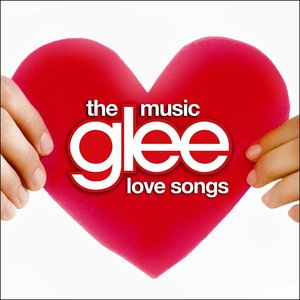 Image for 'Glee: The Music: Love Songs'