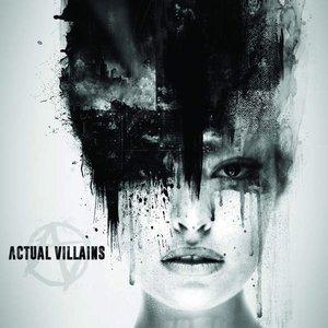Image for 'Actual Villains'