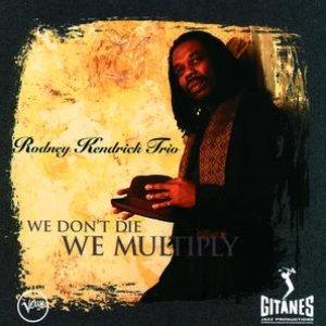 Image for 'We Don't Die, We Multiplie'