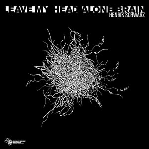Image for 'Leave My Head Alone Brain'