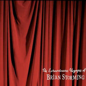 Image for 'The Extraordinaires Voyages of Brian Storming'