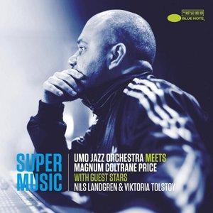 Image for 'Supermusic (UMO Jazz Orchestra Meets Magnum Coltrane Price) [with Nils Landgren and Viktoria Tolstoy]'