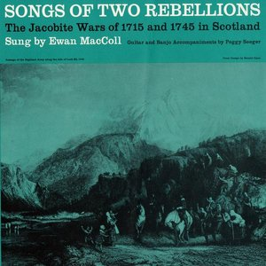 Image for 'Songs Of Two Rebellions: The Jacobite Wars Of 1715 And 1745 In Scotland'