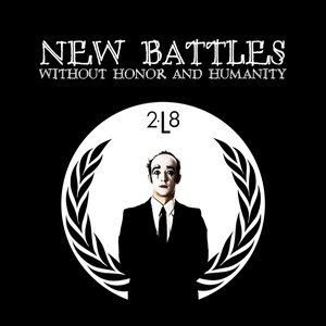 Image for 'New Battles, without honor and humanity'