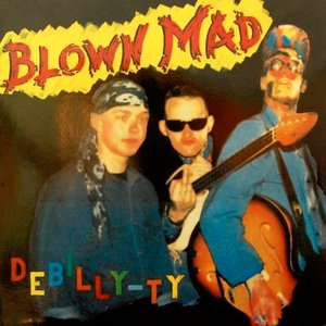 Image for 'Blown Mad'