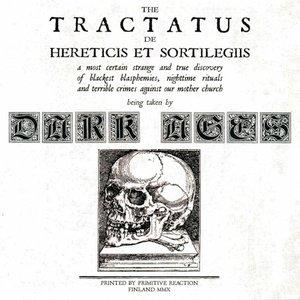 Image for 'The Tractatus De Hereticis Et Sortilegiis'