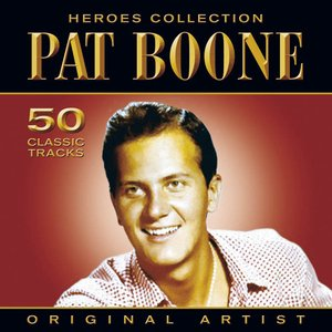 Image for 'Heroes Collection - Pat Boone'