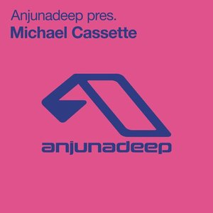 Image for 'Anjunadeep pres. Michael Cassette'