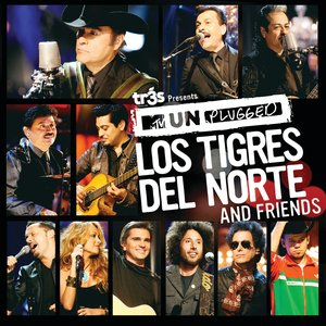 Image for 'Tr3s Presents MTV Unplugged Los Tigres Del Norte And Friends'