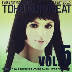 Imagem de 'TOHO EUROBEAT VOL.5 IMPERISHABLE NIGHT'
